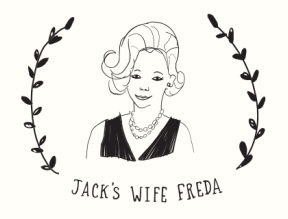 Jack's Wife Freda in NYC